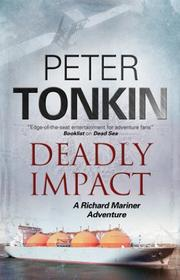 DEADLY IMPACT by Peter Tonkin