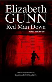 RED MAN DOWN by Elizabeth Gunn