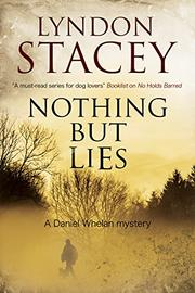 NOTHING BUT LIES by Lyndon Stacey