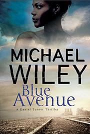 BLUE AVENUE by Michael Wiley