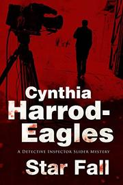 STAR FALL by Cynthia Harrod-Eagles
