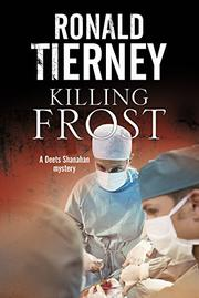 KILLING FROST by Ronald Tierney