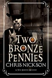 TWO BRONZE PENNIES by Chris Nickson