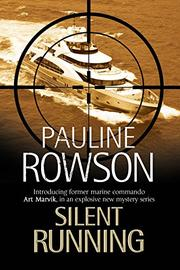 SILENT RUNNING by Pauline Rowson