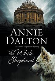 THE WHITE SHEPHERD by Annie Dalton
