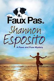 FAUX PAS by Shannon Esposito