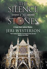 THE SILENCE OF STONES by Jeri Westerson