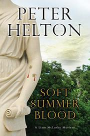 SOFT SUMMER BLOOD by Peter Helton