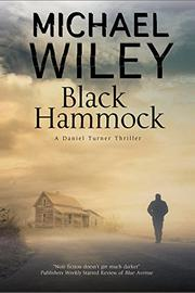 BLACK HAMMOCK by Michael Wiley