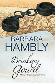 DRINKING GOURD by Barbara Hambly