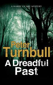 A DREADFUL PAST by Peter Turnbull