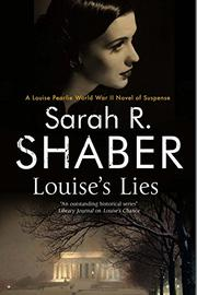 LOUISE'S LIES by Sarah R. Shaber