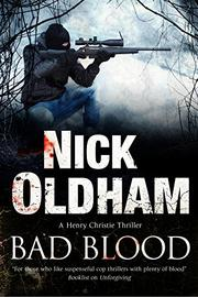 BAD BLOOD  by Nick Oldham