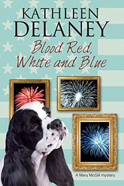 BLOOD RED, WHITE AND BLUE by Kathleen Delaney