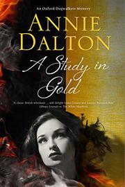 A STUDY IN GOLD by Annie Dalton
