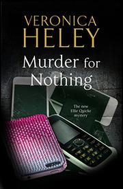 MURDER FOR NOTHING by Veronica Heley