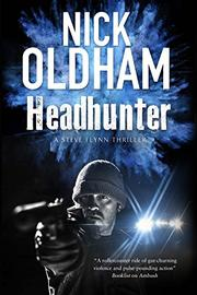 HEADHUNTER by Nick Oldham
