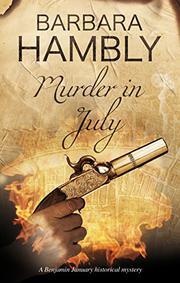 MURDER IN JULY by Barbara Hambly