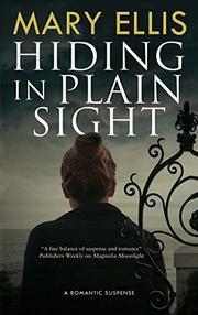 HIDING IN PLAIN SIGHT by Mary Ellis