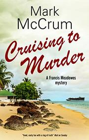 CRUISING TO MURDER by Mark  McCrum