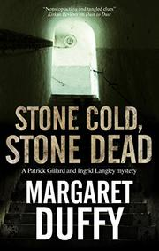 STONE COLD, STONE DEAD by Margaret Duffy