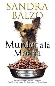 MURDER À LA MOCHA by Sandra Balzo