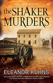 THE SHAKER MURDER by Eleanor Kuhns
