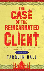 THE CASE OF THE REINCARNATED CLIENT by Tarquin Hall