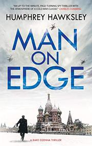 MAN ON EDGE by Humphrey Hawksley