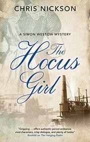 THE HOCUS GIRL  by Chris Nickson