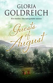 GUESTS OF AUGUST by Gloria Goldreich