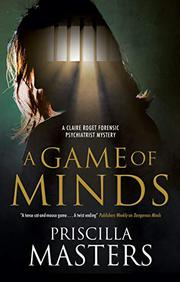 A GAME OF MINDS by Priscilla Masters