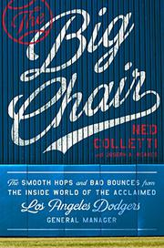 THE BIG CHAIR by Ned  Colletti