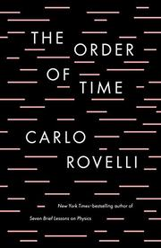 THE ORDER OF TIME by Carlo Rovelli