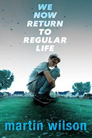 WE NOW RETURN TO REGULAR LIFE by Martin Wilson