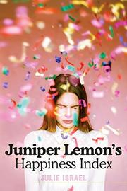 JUNIPER LEMON'S HAPPINESS INDEX by Julie Israel