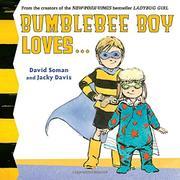 BUMBLEBEE BOY LOVES... by David Soman