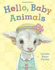 HELLO, BABY ANIMALS by Lorinda Bryan Cauley