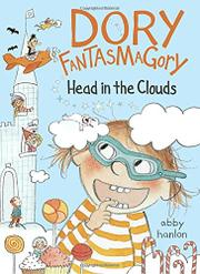 DORY FANTASMAGORY, HEAD IN THE CLOUDS by Abby Hanlon