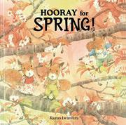 HOORAY FOR SPRING! by Kazuo Iwamura