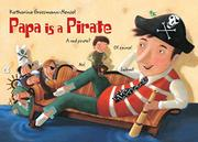 PAPA IS A PIRATE by Katharina Grossmann-Hensel