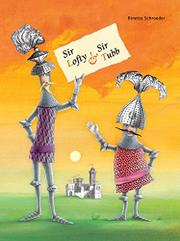 SIR LOFTY & SIR TUBB by Binette Schroeder