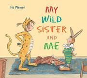 Book Cover for MY WILD SISTER AND ME
