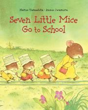 Cover art for SEVEN LITTLE MICE GO TO SCHOOL