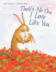 THERE'S NO ONE I LOVE LIKE YOU by Jutta Langreuter