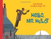HELLO, MR. HULOT by David Merveille