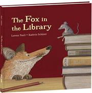 THE FOX IN THE LIBRARY by Lorenz Pauli