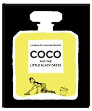 COCO AND THE LITTLE BLACK DRESS by Annemarie van Haeringen