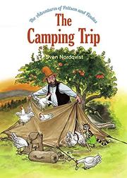 THE CAMPING TRIP by Sven Nordqvist
