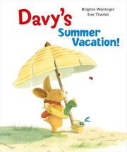 DAVY'S SUMMER VACATION! by Brigitte Weninger